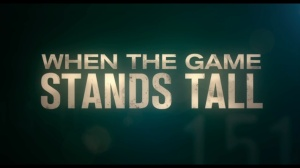 When-the-Game-Stands-Tall2