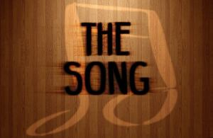 The Song (First Cut)